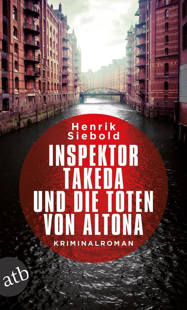 Inspektor Takeda und die Toten von Altona als eBook epub