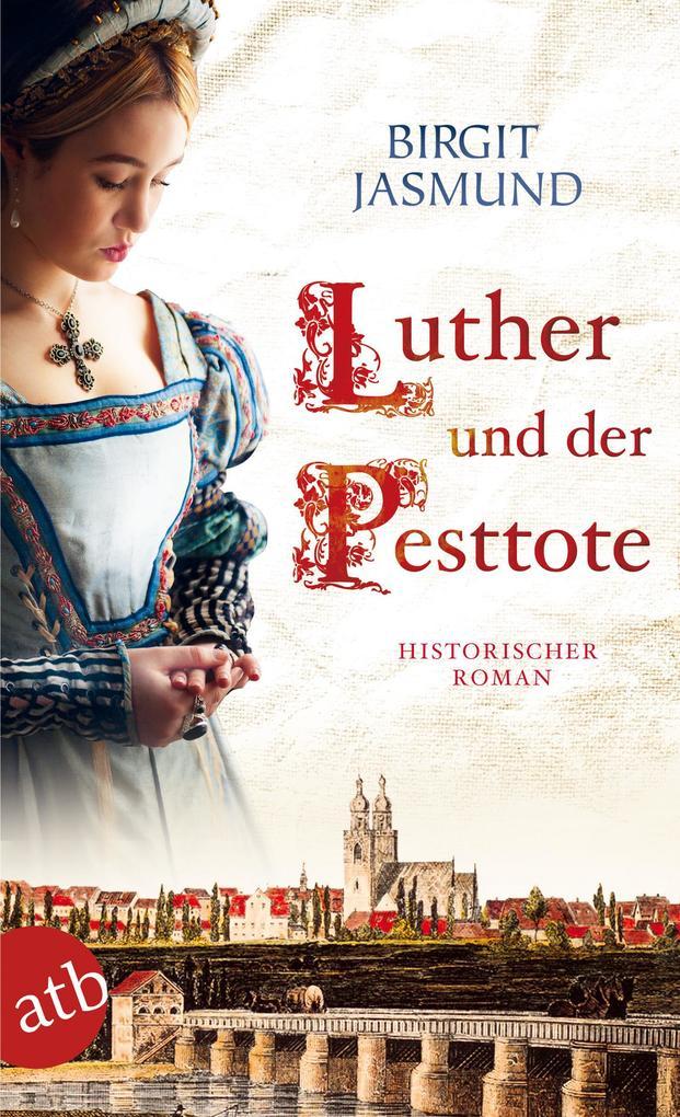 Luther und der Pesttote als eBook epub