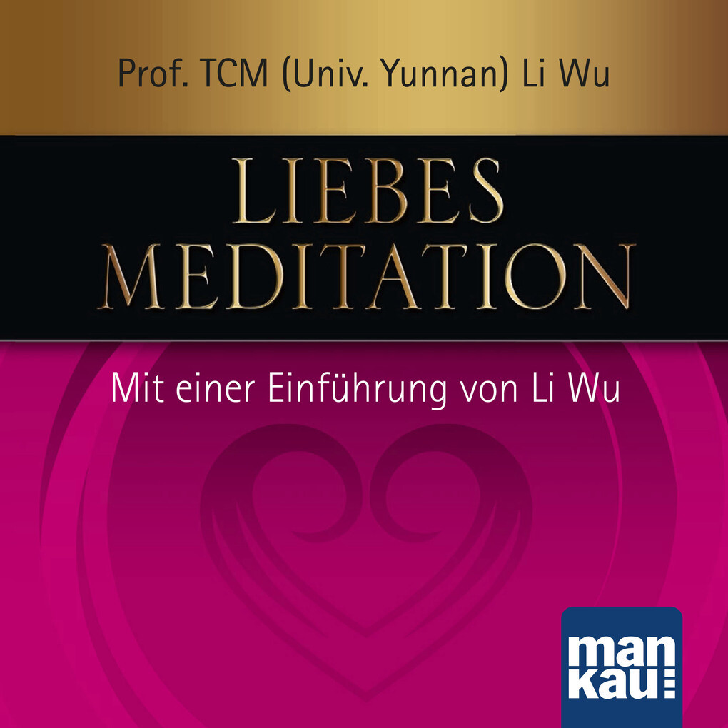 Liebesmeditation als Hörbuch Download