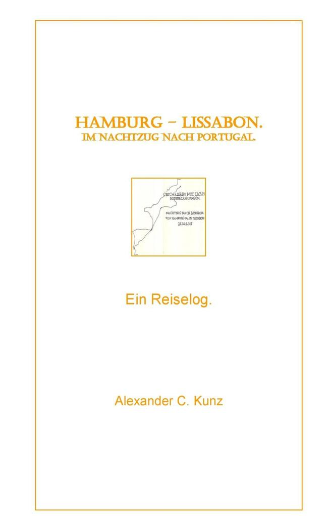 Hamburg - Lissabon. Im Nachtzug nach Portugal. als eBook epub