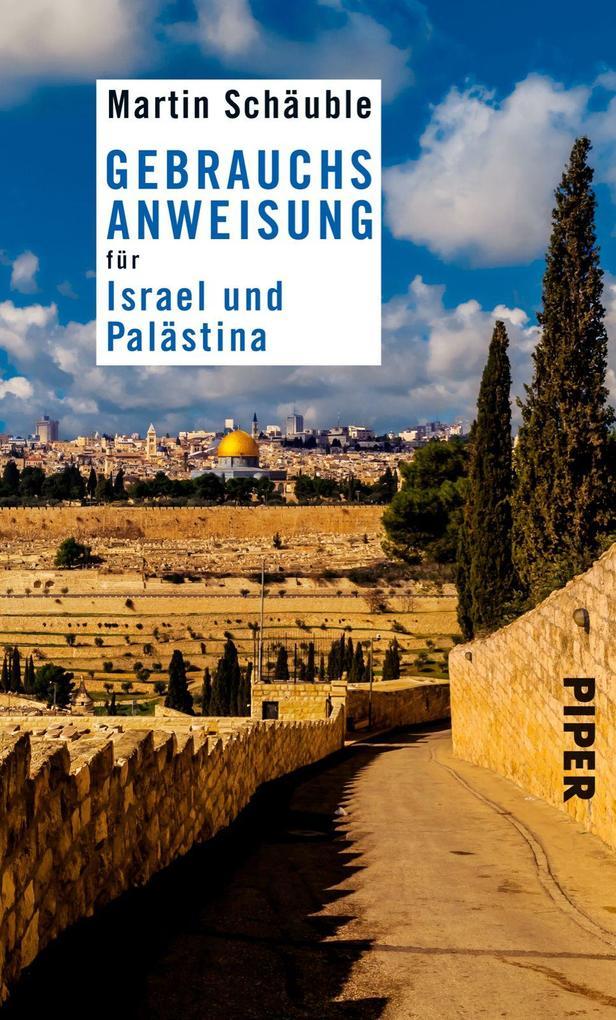 Gebrauchsanweisung für Israel und Palästina als Taschenbuch