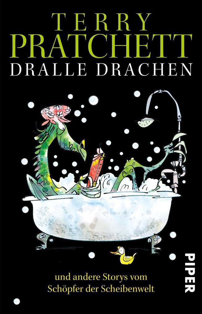 Dralle Drachen und andere Storys vom Schöpfer der Scheibenwelt als Taschenbuch