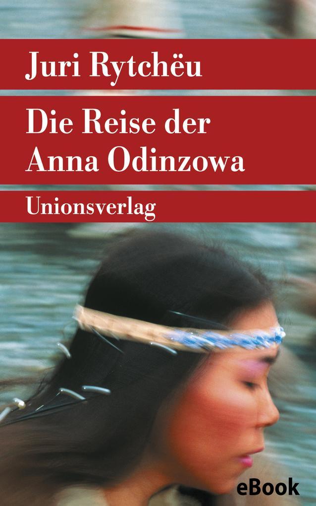 Die Reise der Anna Odinzowa als eBook epub