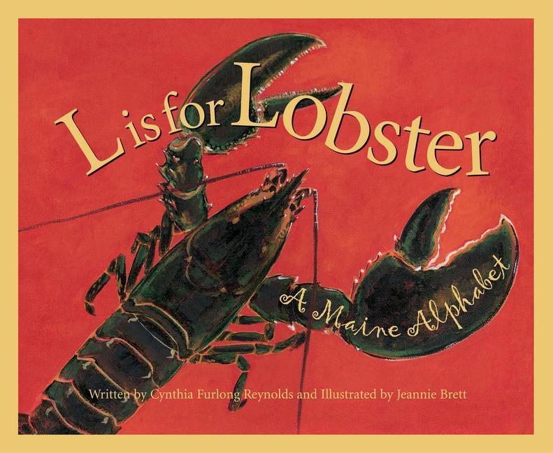L is for Lobster: A Maine Alphabet als Buch (gebunden)