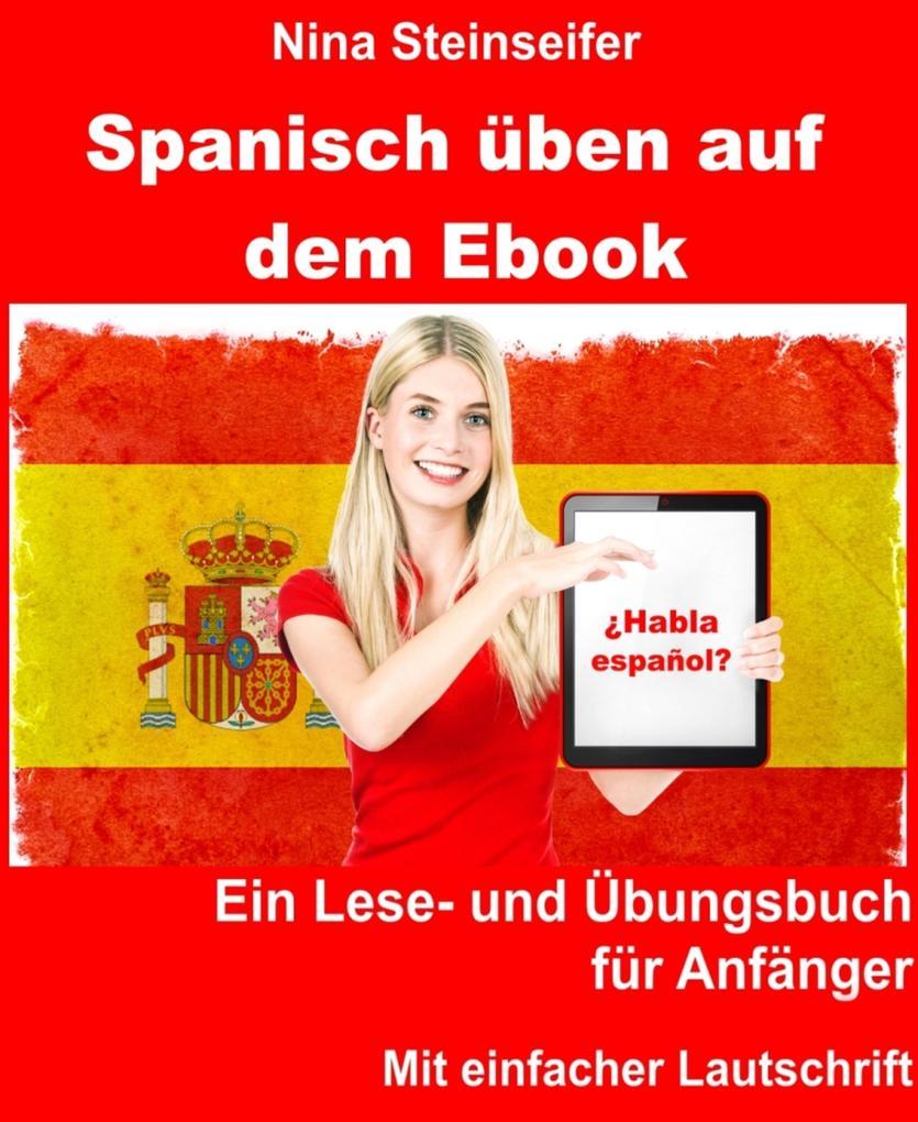 Spanisch üben auf dem Ebook als eBook