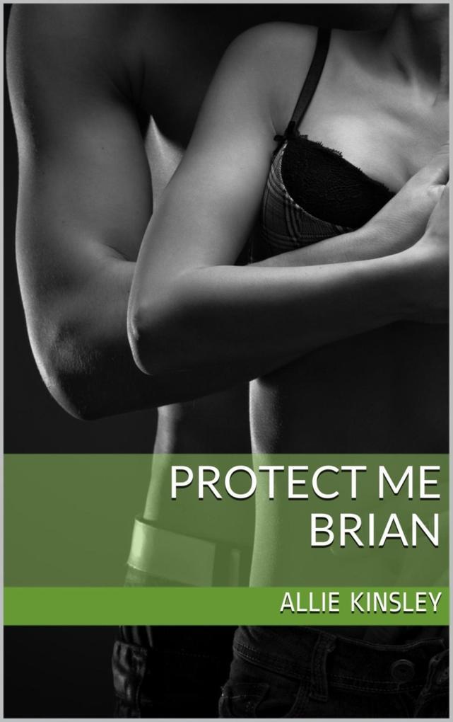 Protect Me - Brian als eBook epub