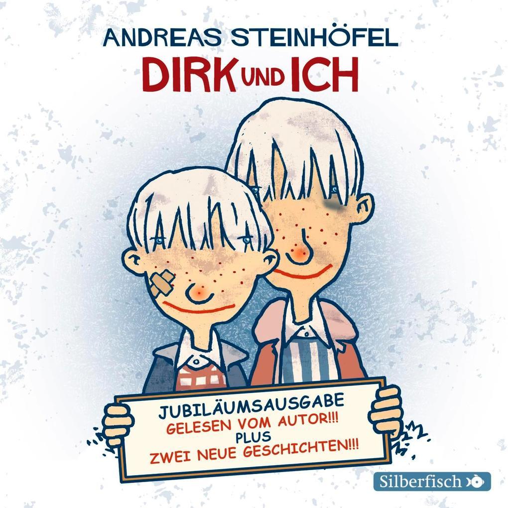 Dirk und ich (Jubiläumsausgabe) als Hörbuch