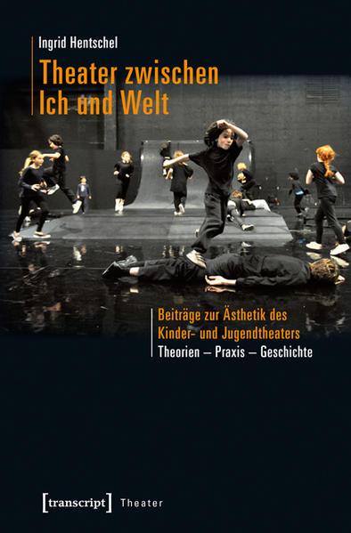 Theater zwischen Ich und Welt als Buch (kartoniert)