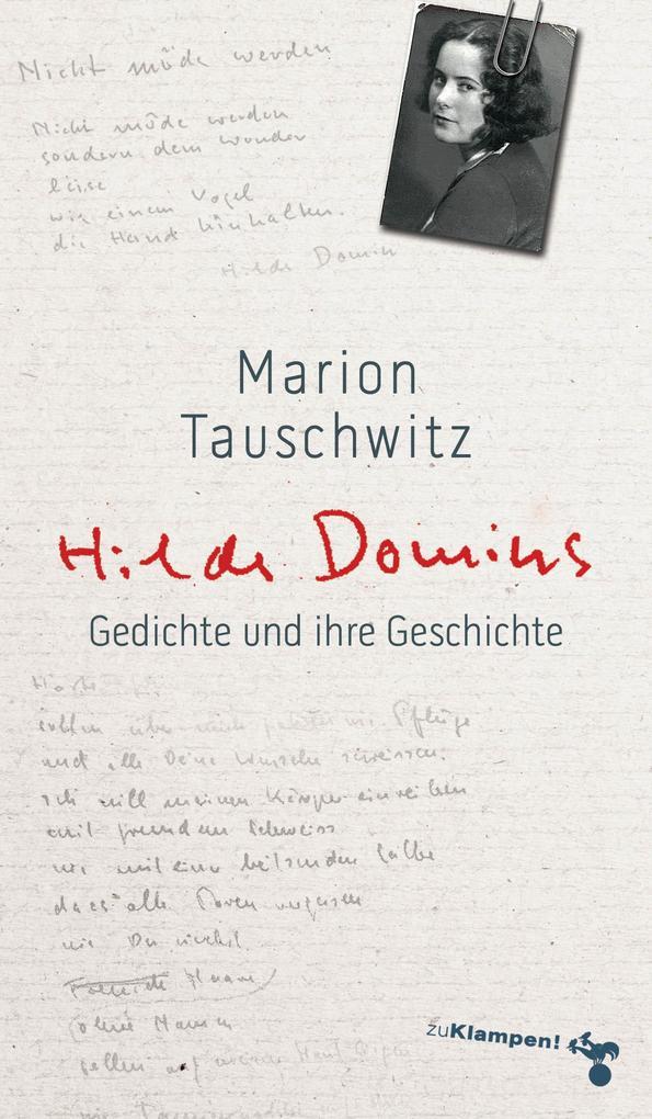 Hilde Domins Gedichte und ihre Geschichte als Buch (kartoniert)