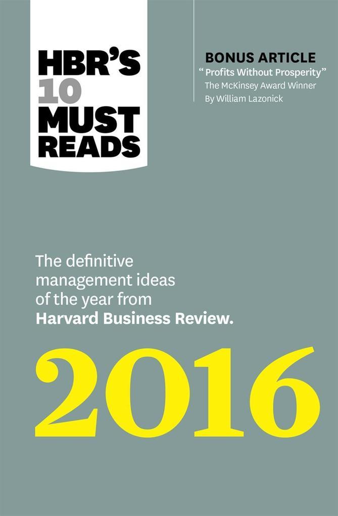 HBR's 10 Must Reads 2016 als eBook epub