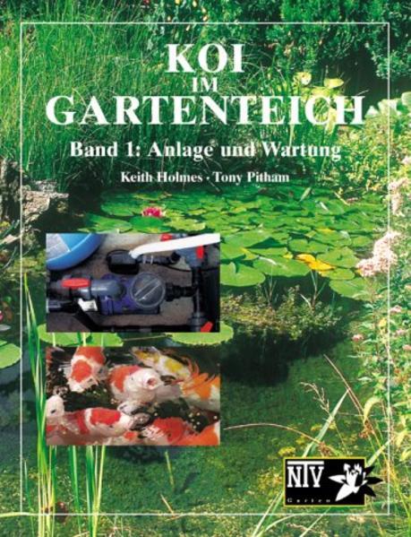 Koi im Gartenteich. Anlage und Wartung als Buch (kartoniert)