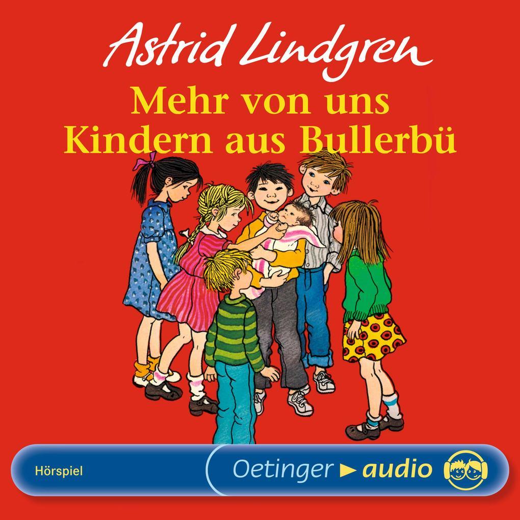 Mehr von uns Kindern aus Bullerbü als Hörbuch Download
