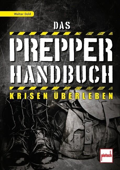 Das Prepper-Handbuch als Buch (kartoniert)