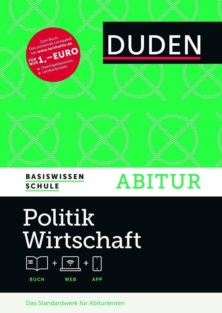 Basiswissen Schule - Politik/Wirtschaft Abitur als Buch (gebunden)