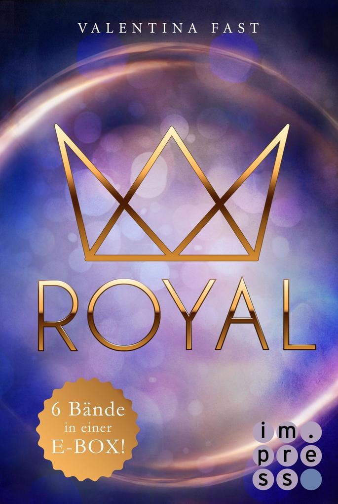 Royal: Alle sechs Bände in einer E-Box! als eBook epub