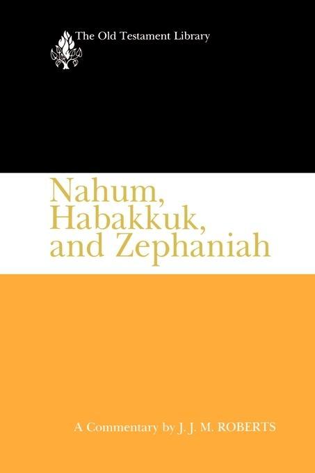 Nahum, Habakkuk, and Zephaniah als Buch (kartoniert)