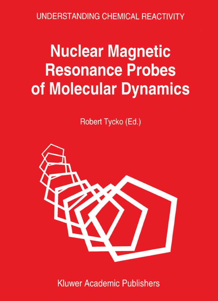 Nuclear Magnetic Resonance Probes of Molecular Dynamics als Buch (gebunden)