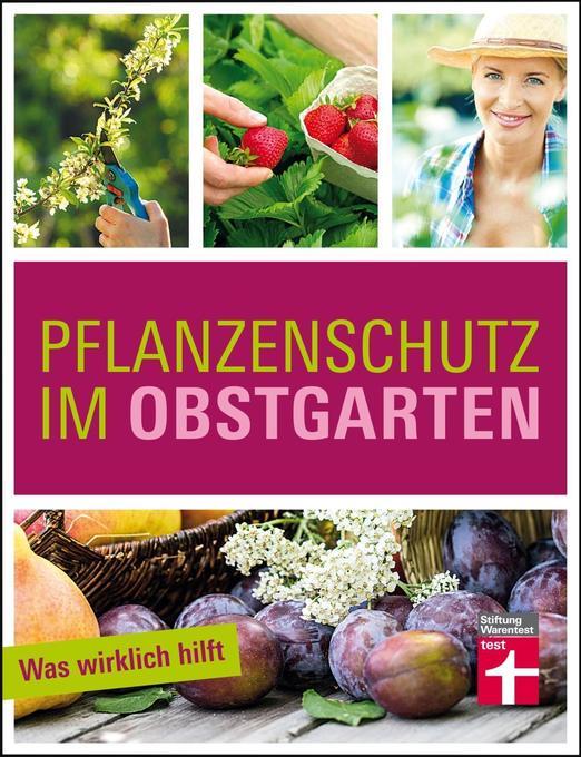 Pflanzenschutz im Obstgarten als Buch (kartoniert)