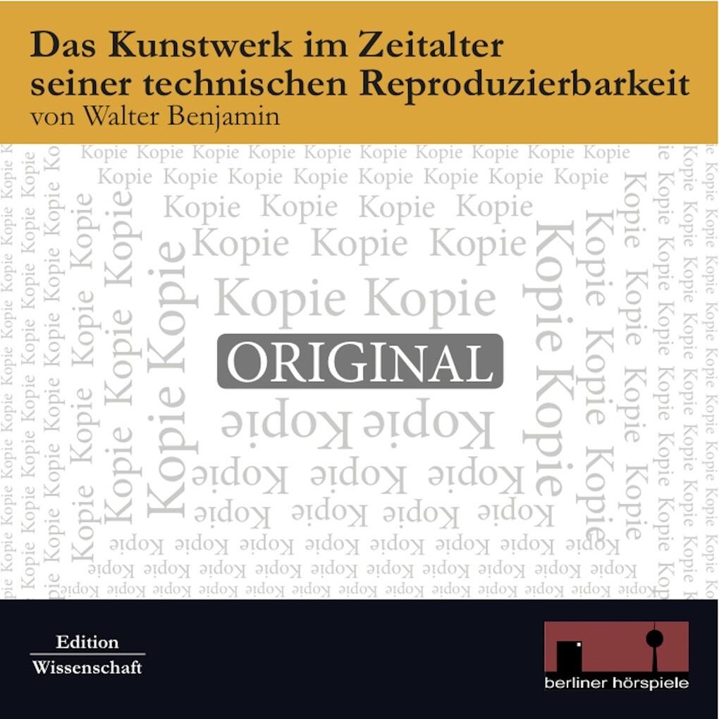 Das Kunstwerk im Zeitalter seiner technischen Reproduzierbarkeit als Hörbuch Download