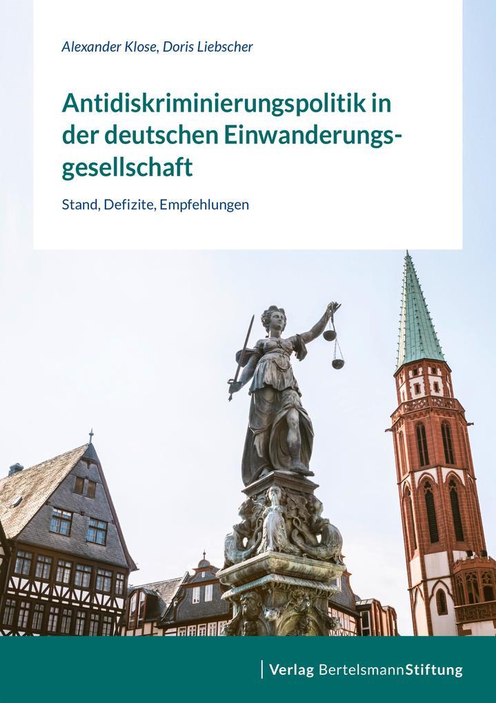 Antidiskriminierungspolitik in der deutschen Einwanderungsgesellschaft als eBook epub