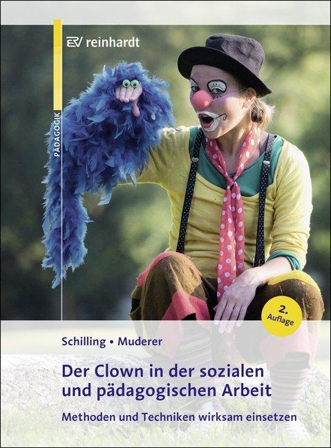 Der Clown in der sozialen und pädagogischen Arbeit als Buch (kartoniert)