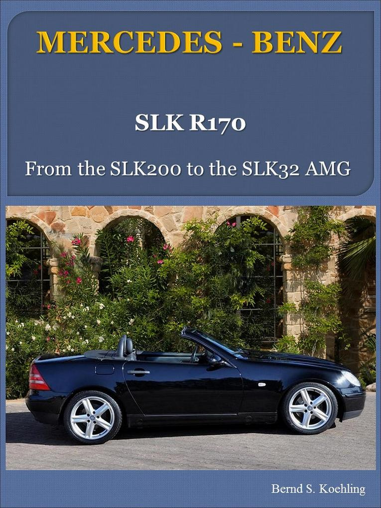 Mercedes-Benz, Der SLK R170 als eBook epub