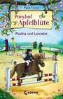 Ponyhof Apfelblüte 2 - Paulina und Lancelot