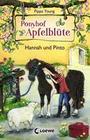 Ponyhof Apfelblüte 4 - Hannah und Pinto