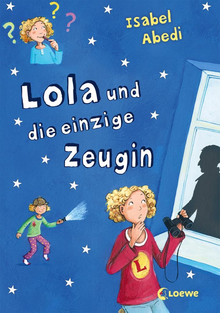 Lola und die einzige Zeugin als eBook epub