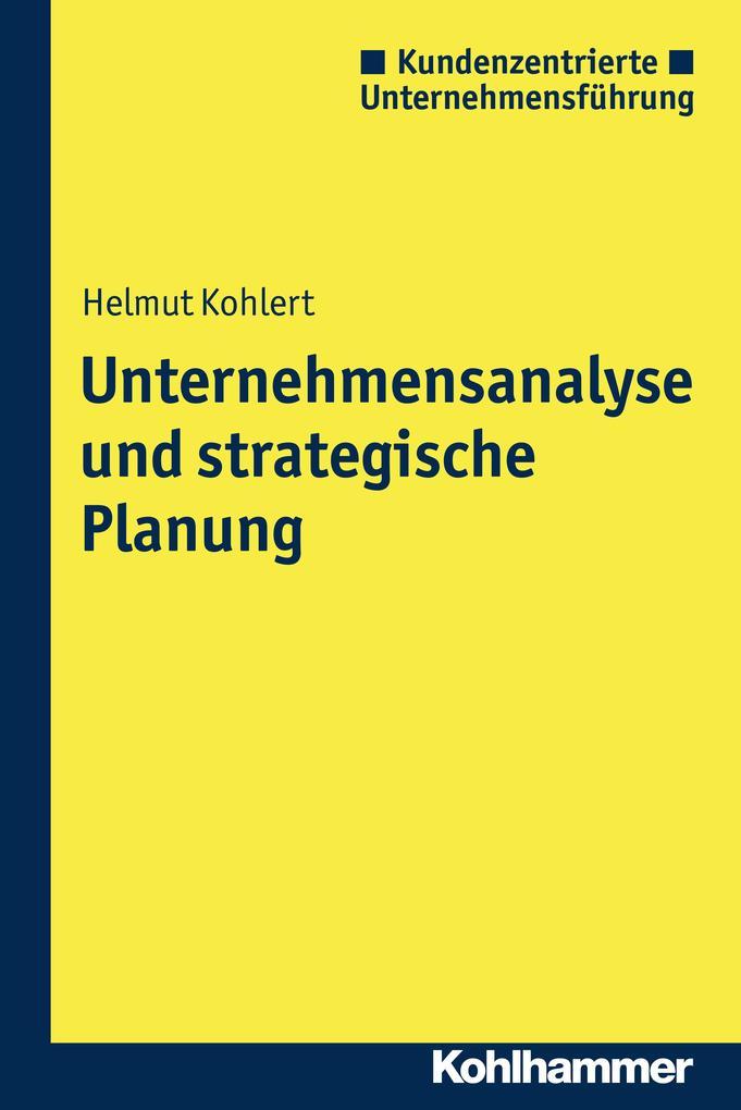 Unternehmensanalyse und strategische Planung als eBook epub