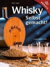 Whisky Selbstgemacht!