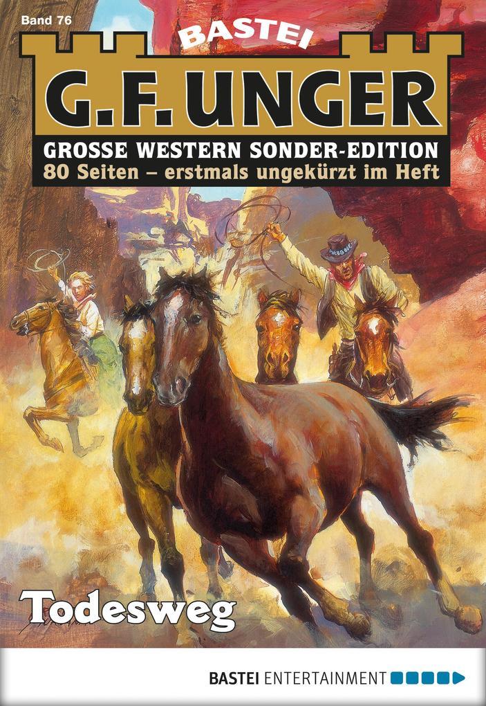 G. F. Unger Sonder-Edition 76 - Western als eBook epub