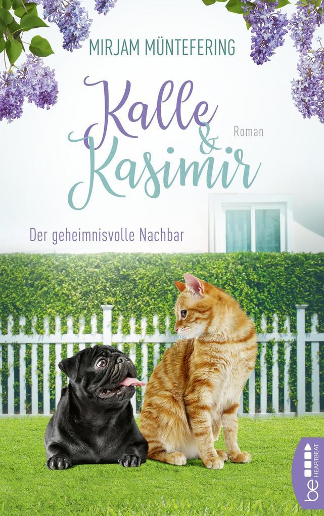 Kalle und Kasimir - Der geheimnisvolle Nachbar als eBook epub