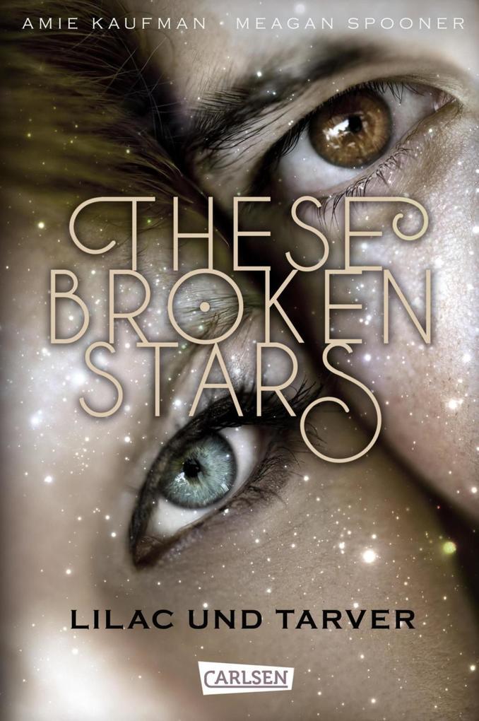 These Broken Stars. Lilac und Tarver (Band 1) als eBook epub