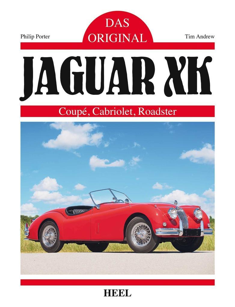 Das Original: Jaguar XK als Buch (gebunden)