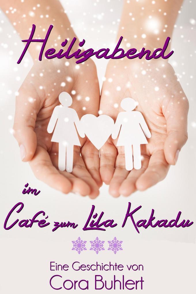 Heiligabend im Café zum Lila Kakadu als eBook epub