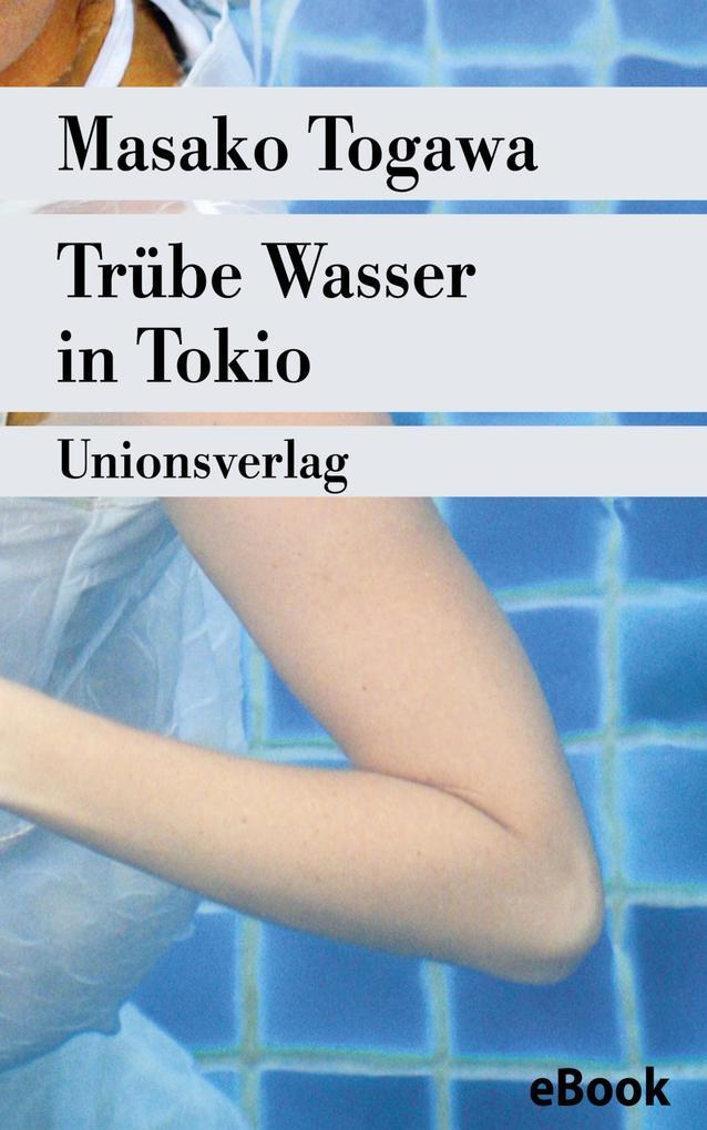 Trübe Wasser in Tokio als eBook epub
