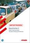 Abitur-Training - Geschichte Baden-Württemberg - Band 2