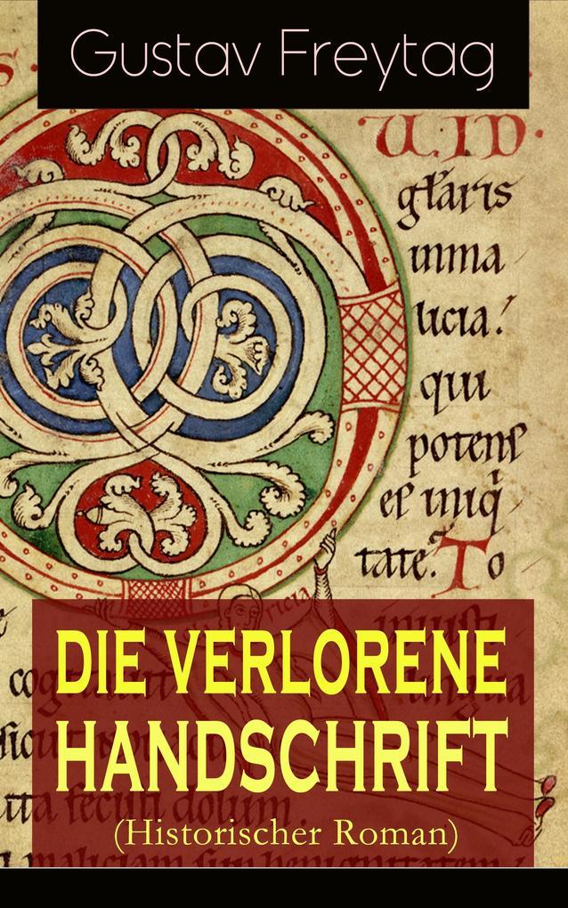 Die verlorene Handschrift (Historischer Roman) als eBook epub