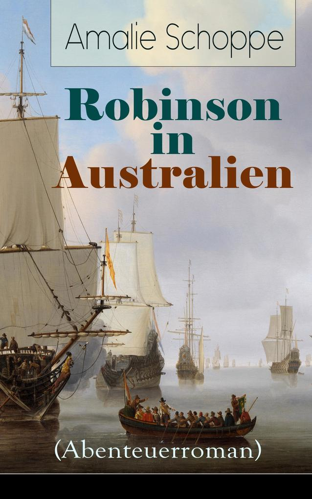 Robinson in Australien (Abenteuerroman) als eBook epub