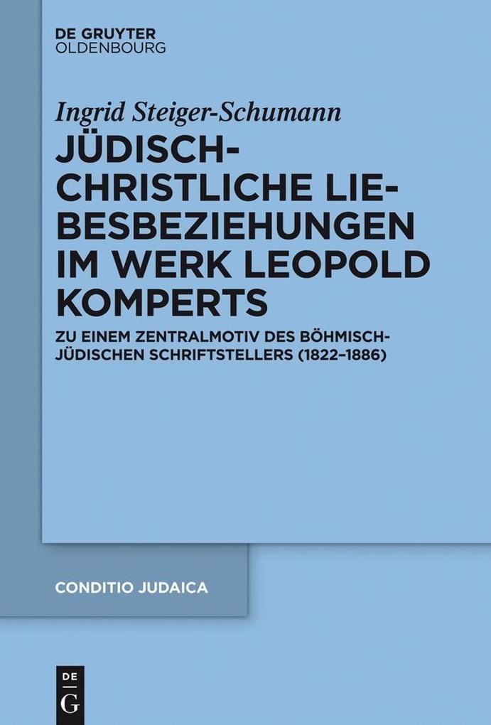 Jüdisch-christliche Liebesbeziehungen im Werk Leopold Komperts als eBook epub