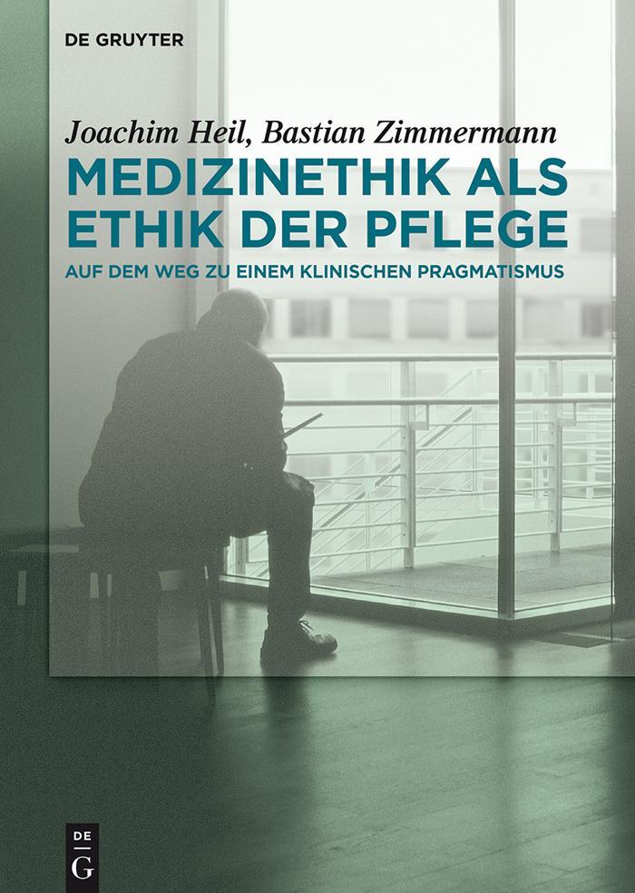 Medizinethik als Ethik der Pflege als eBook epub