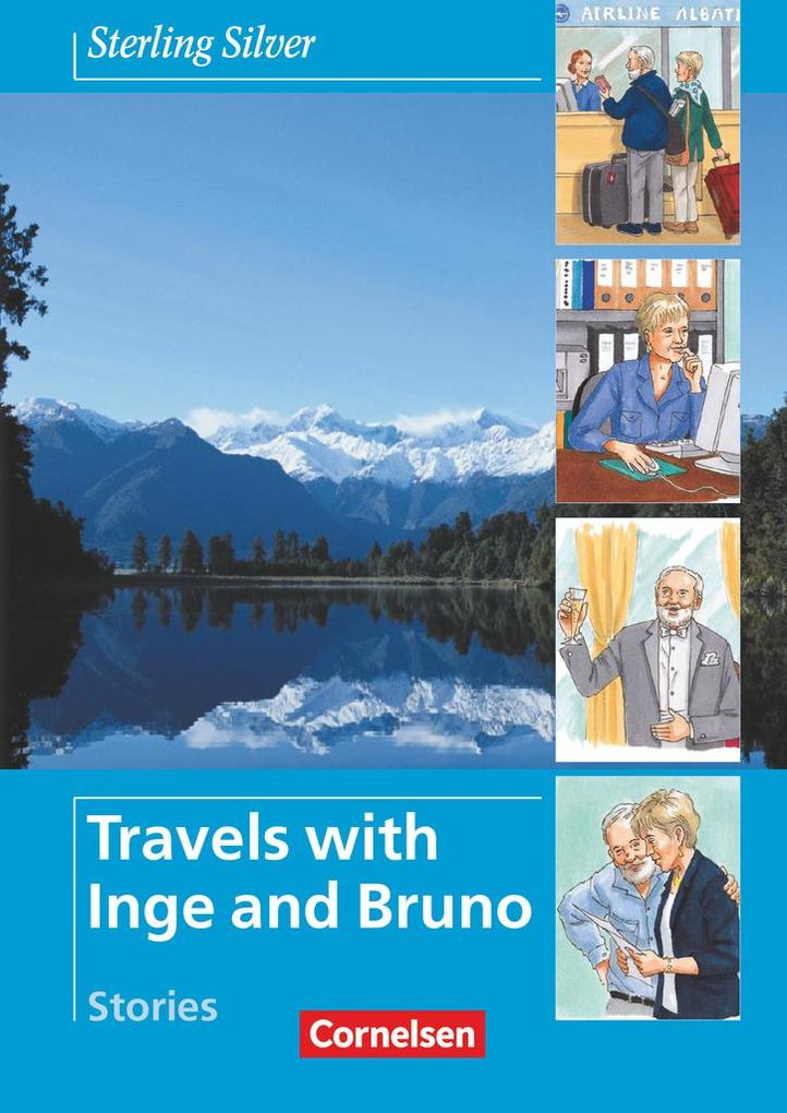 Sterling Silver - Travels with Inge and Bruno. Stories als Buch (kartoniert)