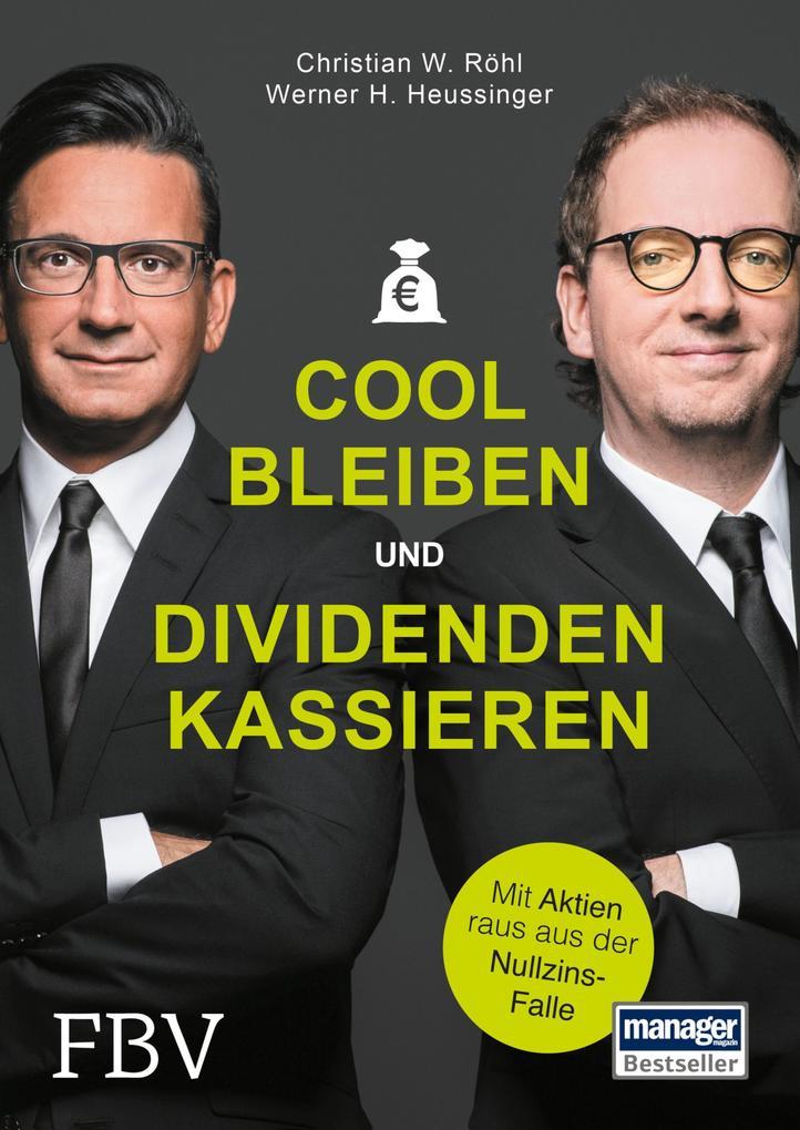 Cool bleiben und Dividenden kassieren als eBook epub