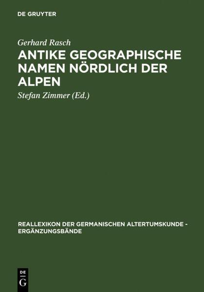 Antike geographische Namen nördlich der Alpen als Buch (gebunden)