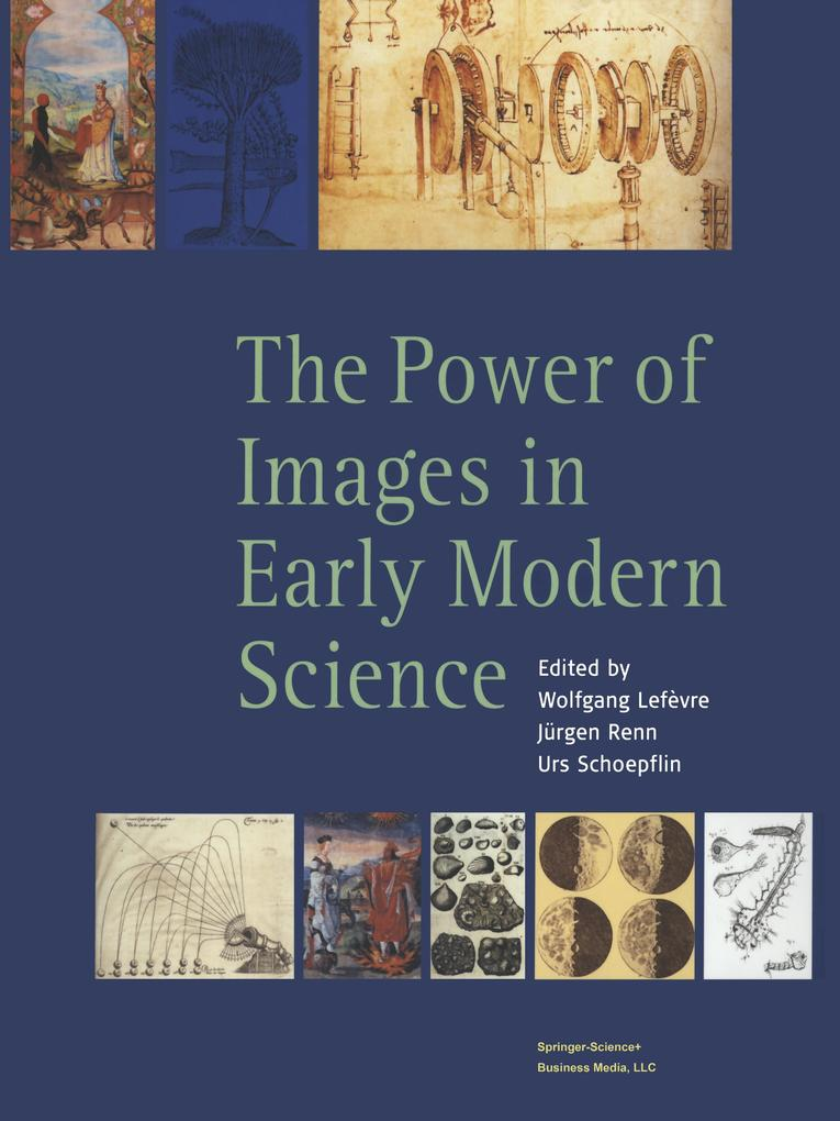 The Power of Images in Early Modern Science als Buch (kartoniert)