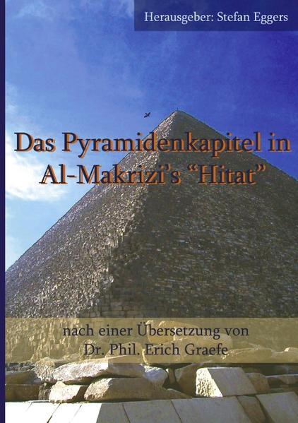 "Das Pyramidenkapitel in Al-Makrizi`s ""Hitat"" als Buch (kartoniert)"