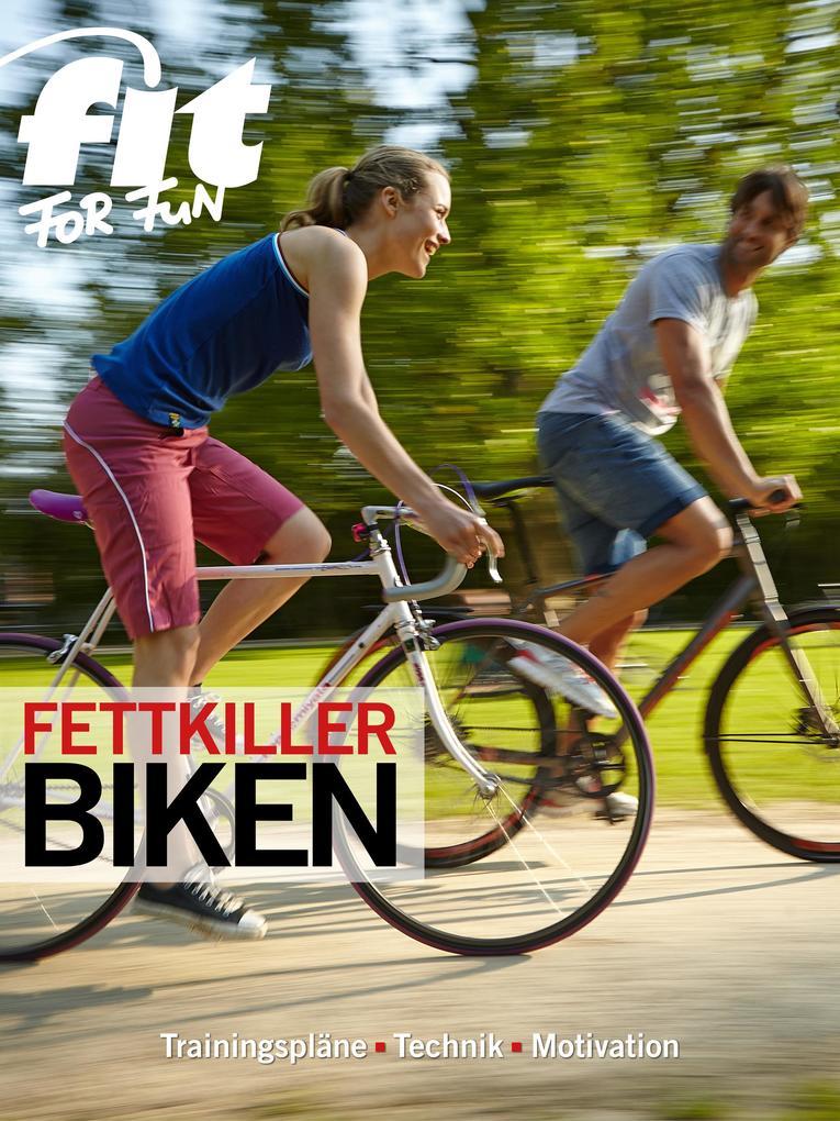 Fettkiller Biken als eBook epub