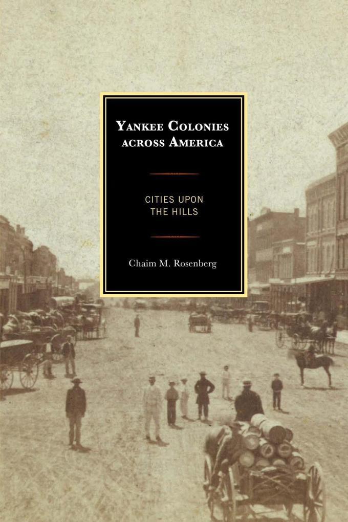 Yankee Colonies across America als eBook epub