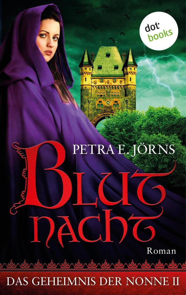 Das Geheimnis der Nonne - Zweiter Roman: Blutnacht als eBook epub